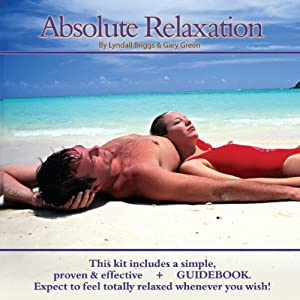 Absolute Relaxation | [Lyndall Briggs, Gary Green]