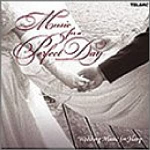 Music for a Perfect Day: Wedding Music for Harp from Telarc Classical