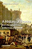 img - for A History of France from the Earliest Times to the Treaty of Versailles book / textbook / text book