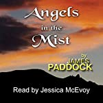 Angels in the Mist | James Paddock