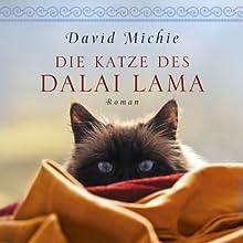 Die Katze des Dalai Lama Hörbuch von David Michie Gesprochen von: Ursula Berlinghof