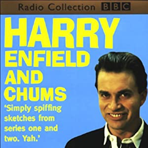 Harry Enfield and Chums Radio/TV Program