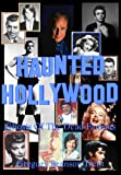 img - for Haunted Hollywood: Ghosts Of The Dead Famous book / textbook / text book