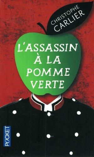 L'assassin à la pomme verte de Christophe Carlier