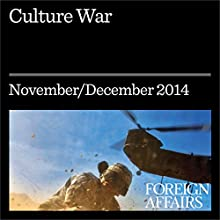 Culture War (Foreign Affairs): The Case Against Repatriating Museum Artifacts (       UNABRIDGED) by James Cuno Narrated by Kevin Stillwell