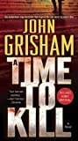 img - for A Time to Kill: A Novel book / textbook / text book