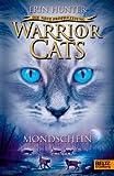 Warrior Cats – Die neue Prophezeiung. Mondschein: II, Band 2 BESTES ANGEBOT