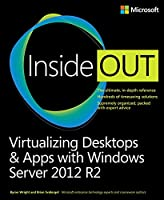 Virtualizing Desktops and Apps with Windows Server 2012 R2 Inside Out Front Cover