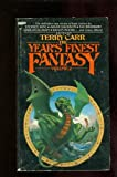 The Year's Finest Fantasy, Vol. 2 (0425041557) by Carr, Terry