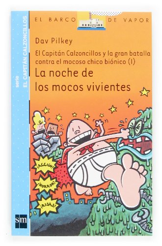 La noche de los mocos vivientes/The Night of the Nasty Nostril Nuggets (El Barco De Vapor)
