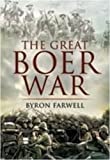THE GREAT BOER WAR (1848840144) by Farwell, Byron