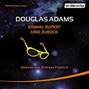Einmal Rupert und zurück (Per Anhalter durch die Galaxis 5) | Douglas Adams