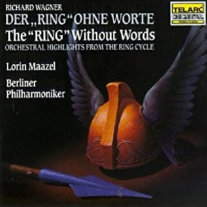 Wagner - 'Der Ring' Ohne Worte / 'The Ring' Without Words