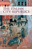 img - for The Italian City Republics: 4th (fourth) edition book / textbook / text book