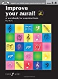 Improve Your Aural Grades 7-8 (With 2 Free Audio CD's)