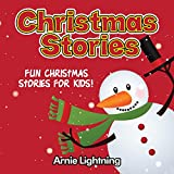Kids Christmas Book: Christmas Stories for Kids: Fun Christmas Short Stories for Kids + Christmas Jokes (Christmas Books for Children)