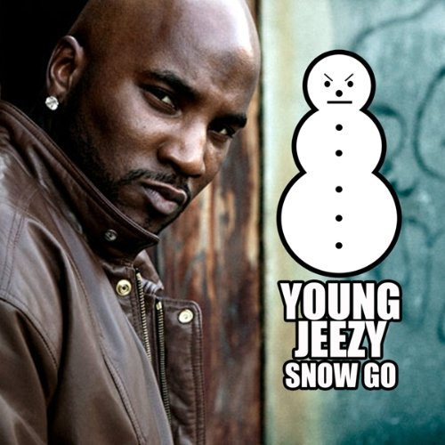 Snow Go by Young Jeezy