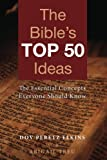 img - for The Bibles Top 50 Ideas: The Essential Concepts Everyone Should Know book / textbook / text book