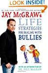 Jay McGraw's Life Strategies for Deal...