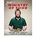 Jamie Oliver (Jamie's Ministry of Food: Anyone Can Learn to Cook in 24 Hours) By Jamie Oliver (Author) Hardcover on (Oct , 2008)