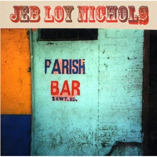 Parish Bar by Jeb Loy Nichols