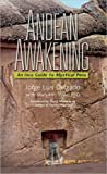 Andean Awakening: An Inca Guide to Mystical Peru