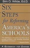 img - for Six Steps for Reforming America's Schools book / textbook / text book