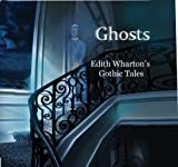 img - for Ghosts: Edith Wharton's Gothic Tales book / textbook / text book