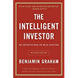 The Intelligent Investor: The Definitive Book on Value Investing. A Book of Practical Counsel (Revised Edition) (Collins Business Essentials) ~ Benjamin Graham