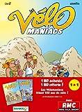 Velomaniacs Pack 2013 T07 - T08 offert