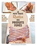 Le petit trait� Rustica des produits...