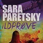 Ildprøve | Sara Paretsky