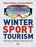 Winter Sport Tourism: working in winter wonderlands