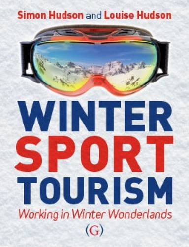Winter Sport Tourism: working in winter wonderlands