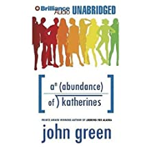 An Abundance of Katherines (       UNABRIDGED) by John Green Narrated by Jeff Woodman