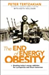 The End of Energy Obesity: Breaking T...