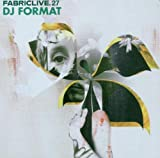 echange, troc Compilation - Fabriclive 27 : Dj Format
