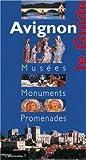 echange, troc Dominique Vingtain - Avignon : guide des musées et des monuments
