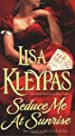 Seduce Me at Sunrise (The Hathaways, Book 2) [Mass Market Paperback]