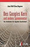 Des Googles Kern und andere Spinnennetze