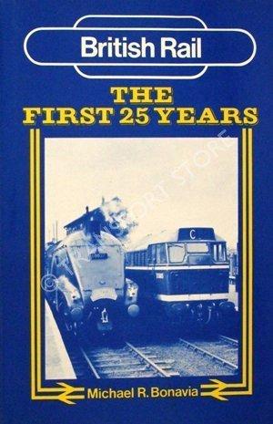 british-rail-the-first-25-years