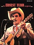 img - for The Ernest Tubb Songbook (Piano/Vocal/Guitar Artist Songbook) book / textbook / text book