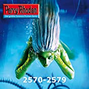 Perry Rhodan: Sammelband 18 (Perry Rhodan 2570-2579) | Michael Marcus Thurner, Wim Vandemaan, Arndt Ellmer, Susan Schwartz, Rainer Castor, Christian Montillon