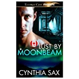 Lust by Moonbeam ~ Cynthia Sax