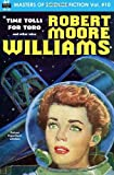 Masters of Science Fiction, Volume Ten, Robert Moore Williams