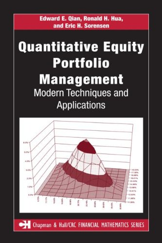 Quantitative Equity Portfolio Management: Modern Techniques and Applications (Chapman & Hall/CRC Financial Mathematics Series)