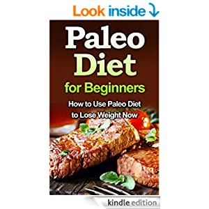 Paleo diets for quick weight loss