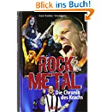 Rock & Metal: Die Chronik des Krachs
