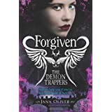 The Demon Trappers: Forgivenby Jana Oliver