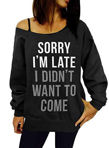 sorry-im-late-i-didnt-want-to-come-slouchy-sweatshirt-medium-black-white-ink